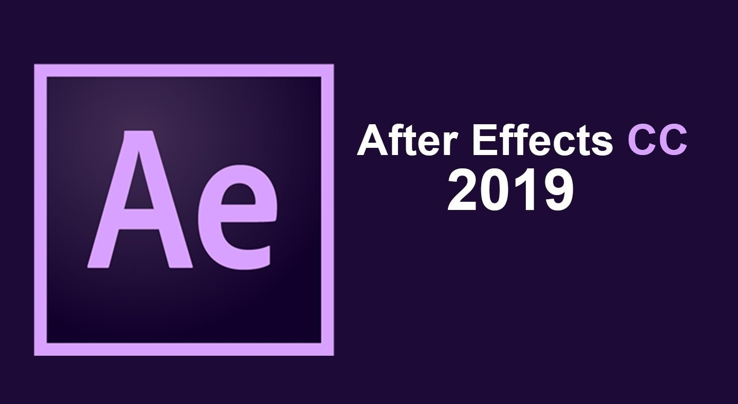 Adobe After Effects CC 2018 2019 AE软件下载安装教程